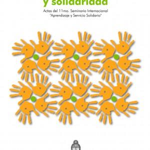 xcelencia académica y solidaridad. Actas del 11mo. Seminario Internacional de