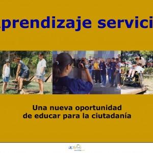 Aprendizaje servicio. Una nueva oportunidad de educar para la ciutadanía