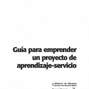 Guía para emprender un proyecto de aprendizaje-servicio