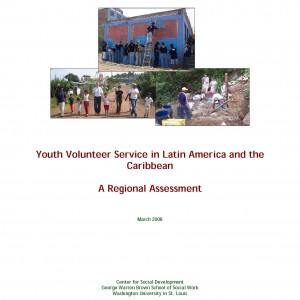 Youth Volunteer Service in Latin America and the Caribbean: A Regional Assessment