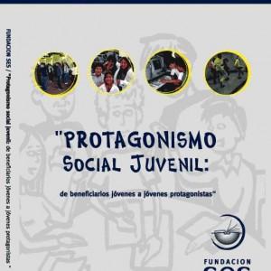 Protagonismo Social Juvenil: de beneficiarios jóvenes a jóvenes protagonistas