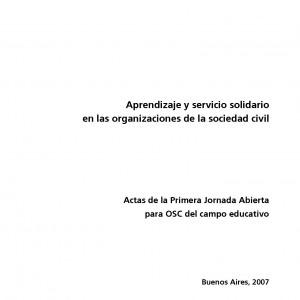 Aprendizaje y servicio solidario en las organizaciones de la sociedad civil. Acta de la Primera Jornada Abierta para OSC del campo educativo