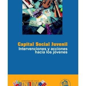 Capital Social Juvenil. Intervenciones y acciones hacia los jóvenes