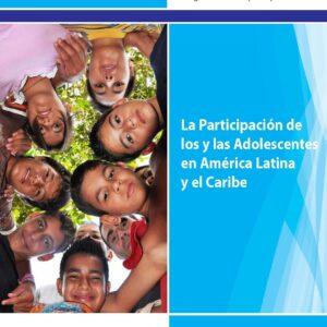La participación de los y las adolescentes en América Latina y el Caribe