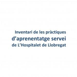 Inventari de les pràctiques d´aprenentatge servei de l´Hospitalet de Llobregat
